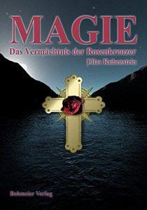 Dr. Elias Rubenstein - Magie das Vermächtnis der Rosenkreuzer