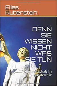 Dr. Elias Rubenstein - Gesellschaft im Kreuzverhör