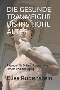 Elias Rubenstein - Gesundheit, Diäten, Fitness, Supplements